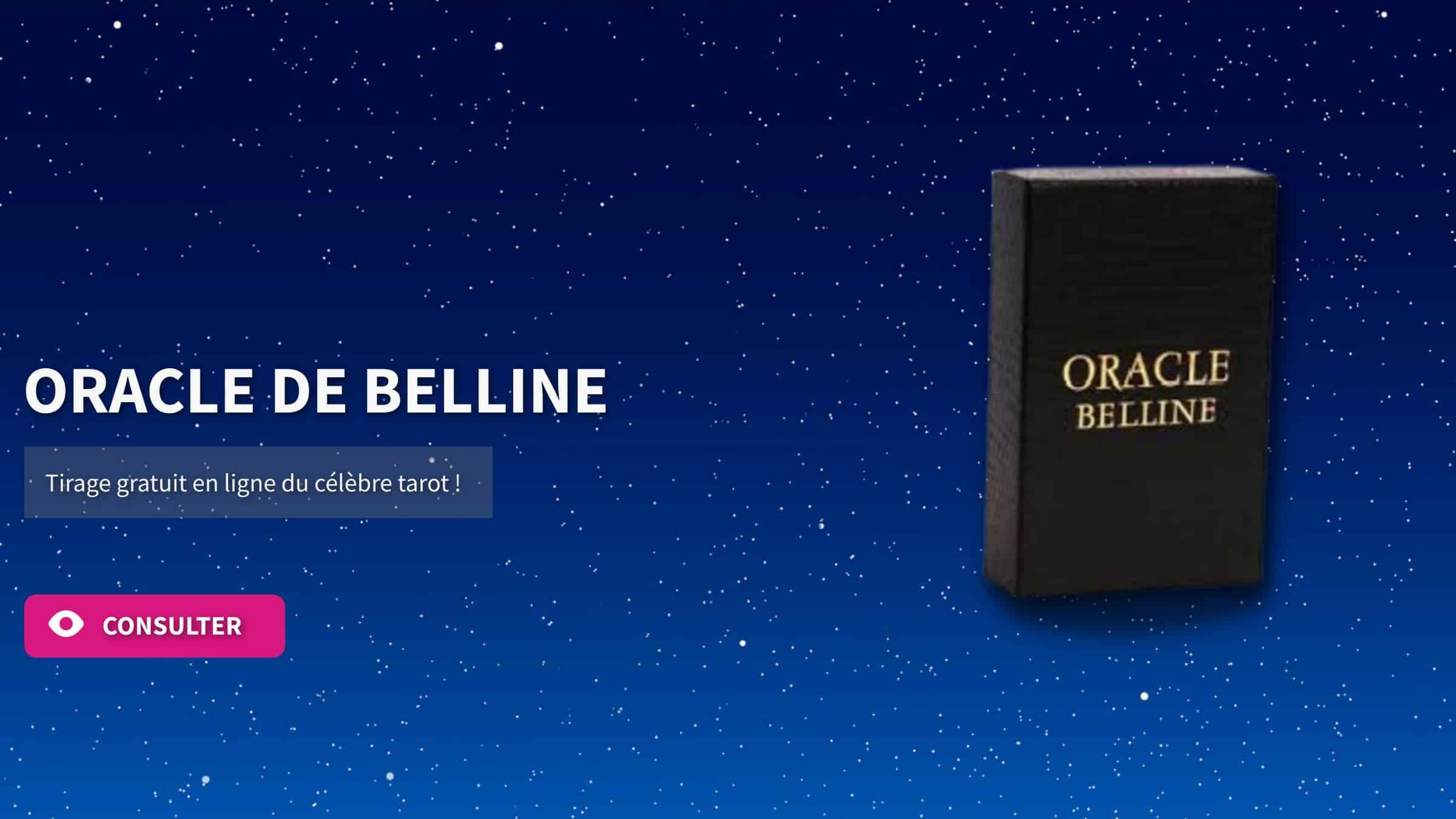ORACLE DE BELLINE TIRAGE GRATUIT EN LIGNE